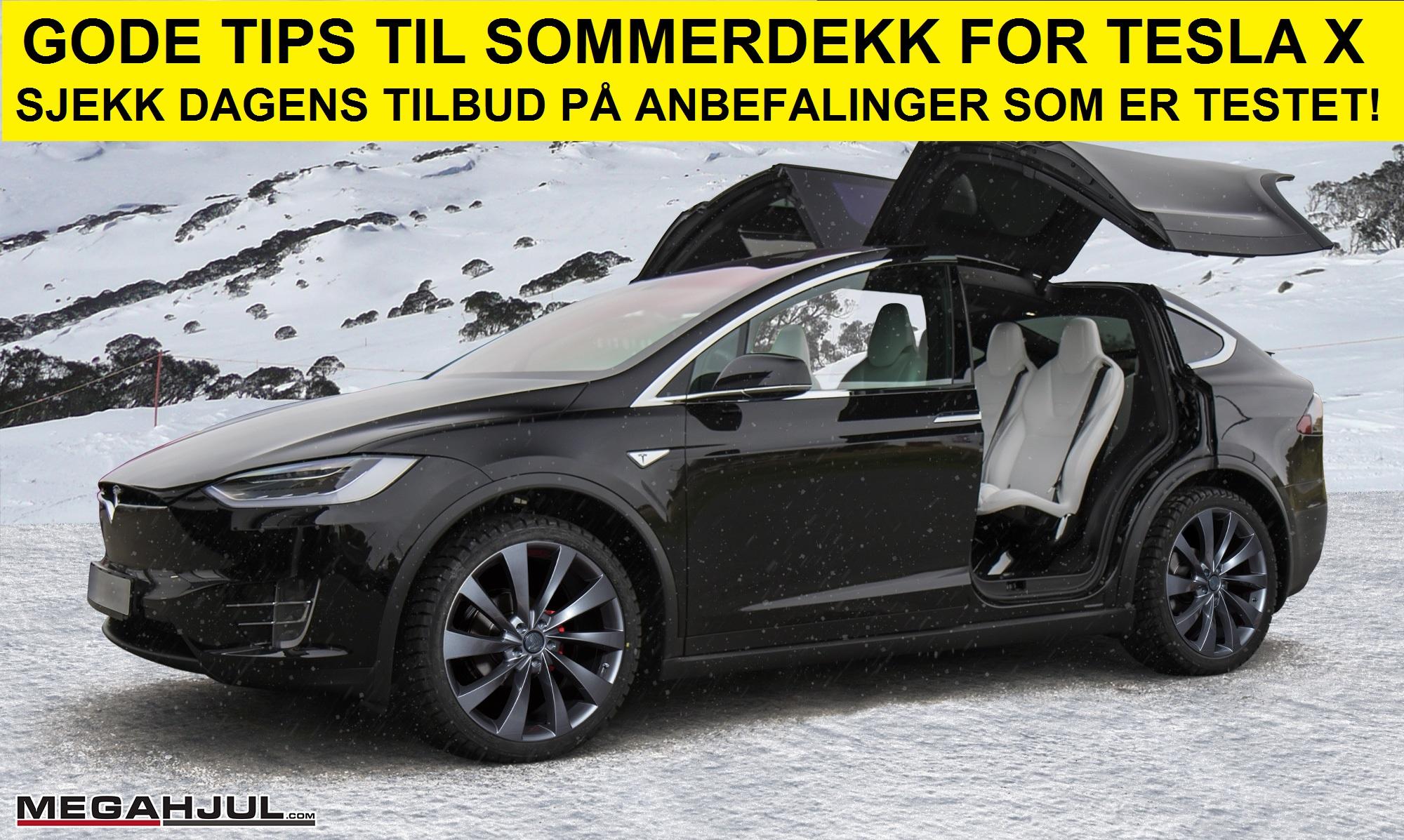 Tesla model X sommerdekk tips som er testet finner du her